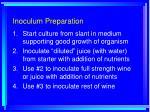 inoculum preparation