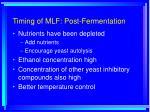 timing of mlf post fermentation