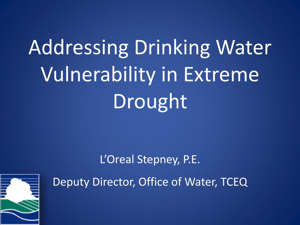 addressing drinking water vulnerability in extreme drought l.
