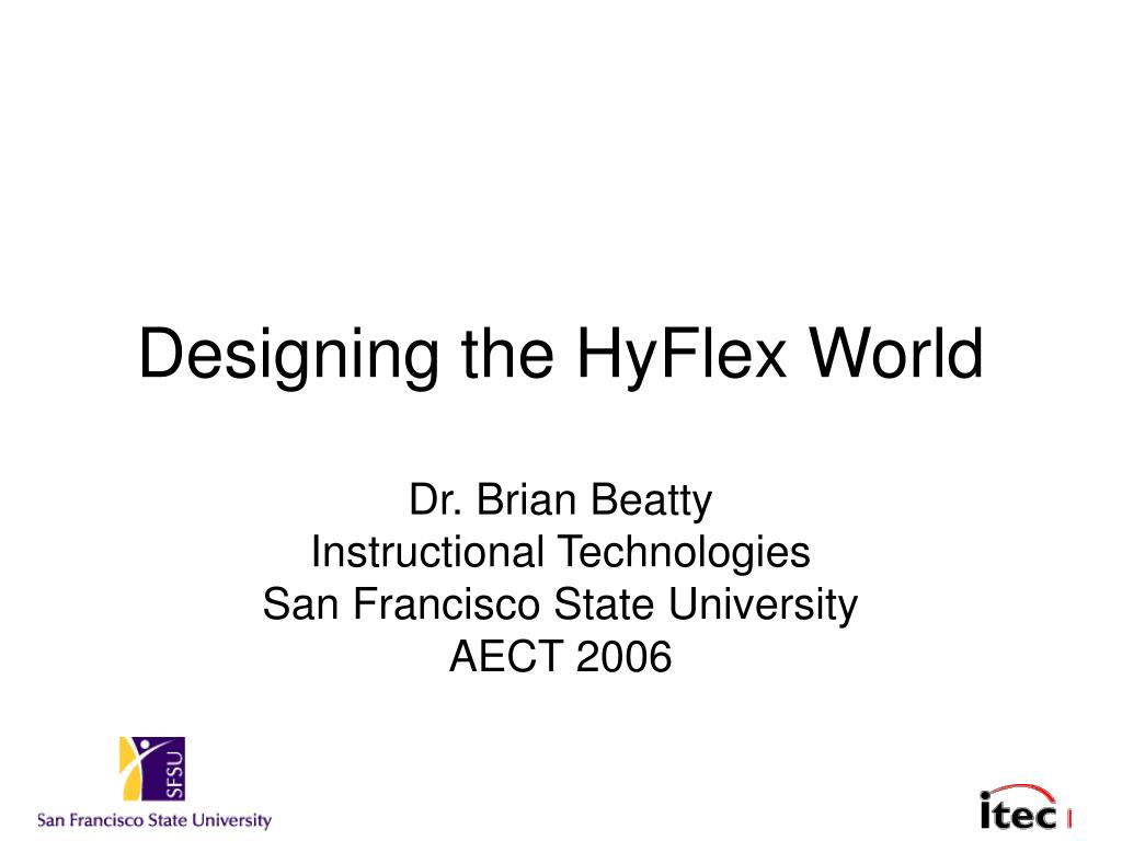 designing the hyflex world l.