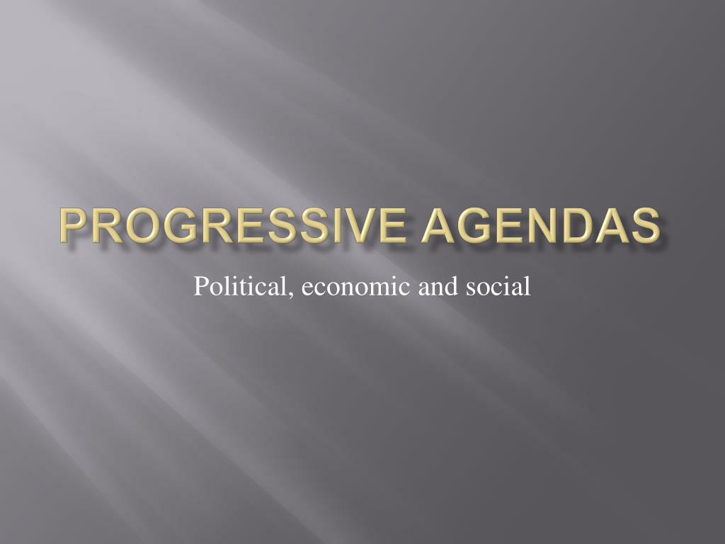 progressive agendas l.
