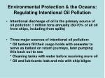 environmental protection the oceans regulating intentional oil pollution2