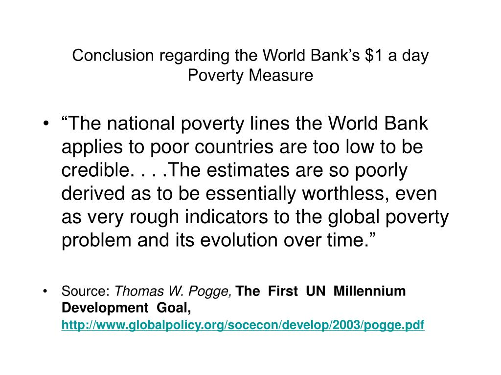 Conclusion regarding the World Bank's $1 a day Poverty Measure
