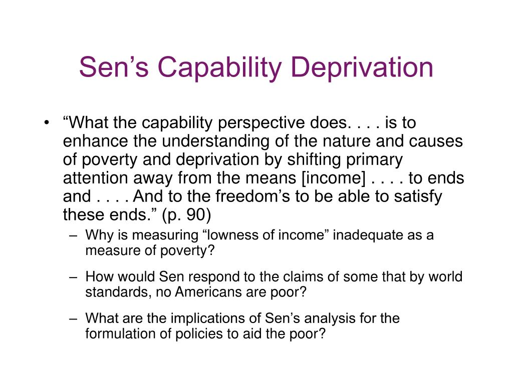 Sen's Capability Deprivation