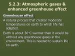 5 2 3 atmospheric gases enhanced greenhouse effect