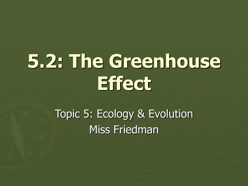 5 2 the greenhouse effect l.