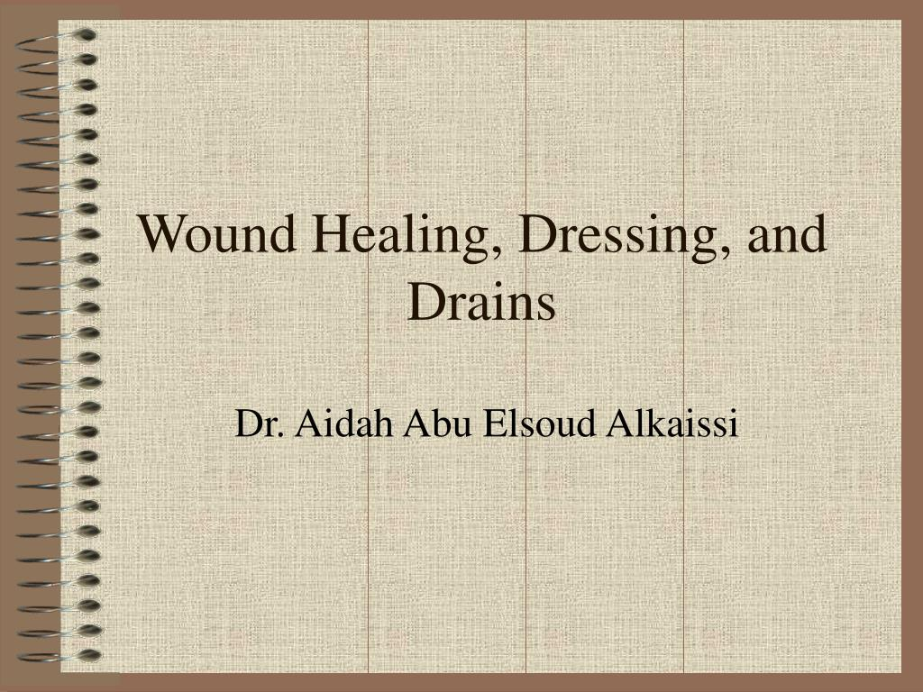 wound healing dressing and drains l.