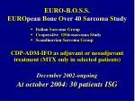 euro b o s s euro pean b one o ver 40 s arcoma s tudy