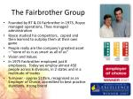 the fairbrother group
