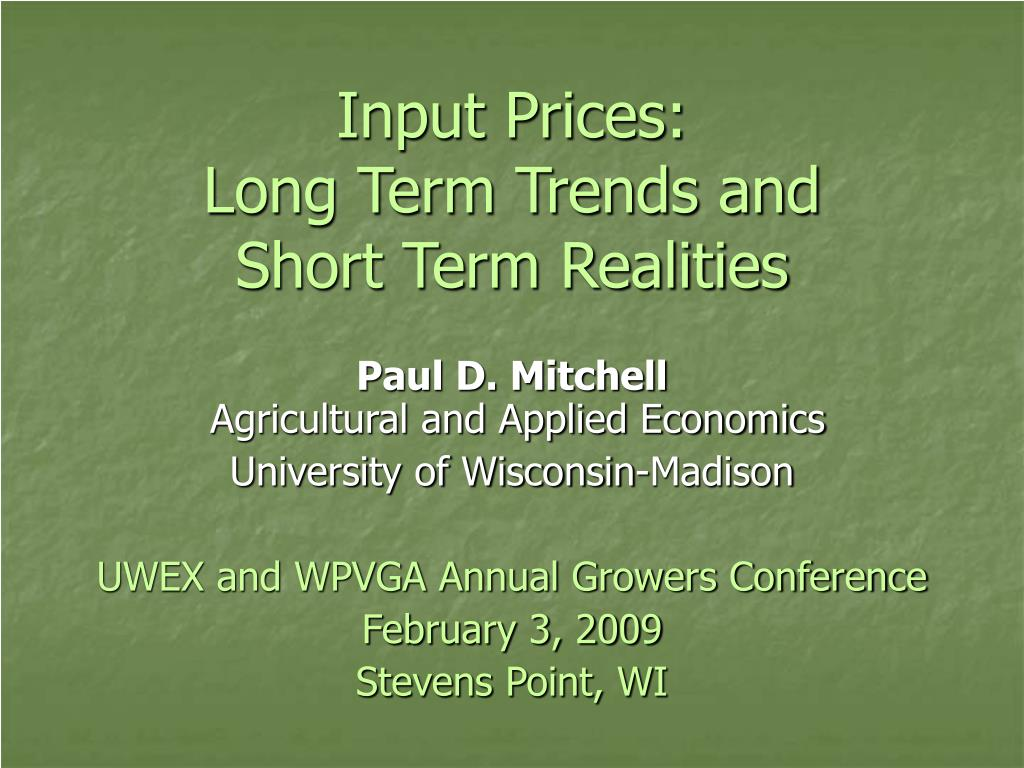 input prices long term trends and short term realities l.