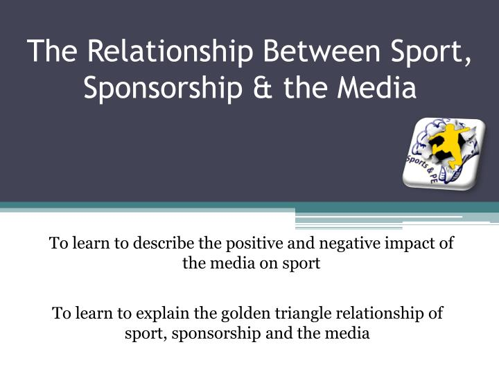 the relationship between sport sponsorship the media n.
