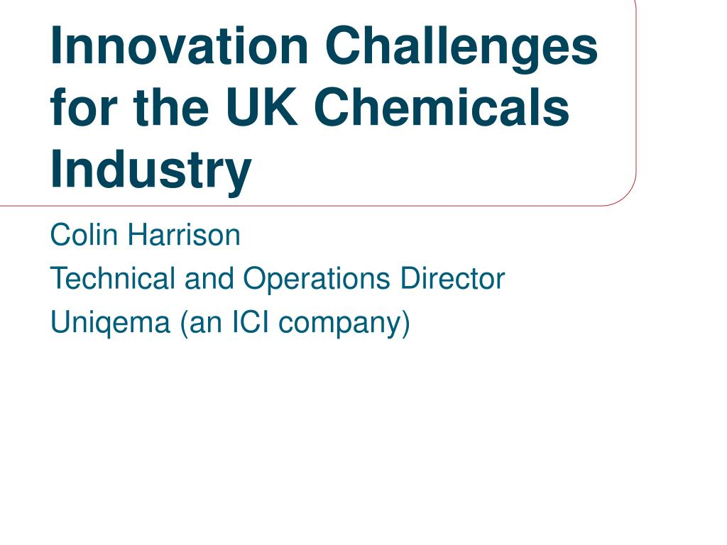innovation challenges for the uk chemicals industry l.