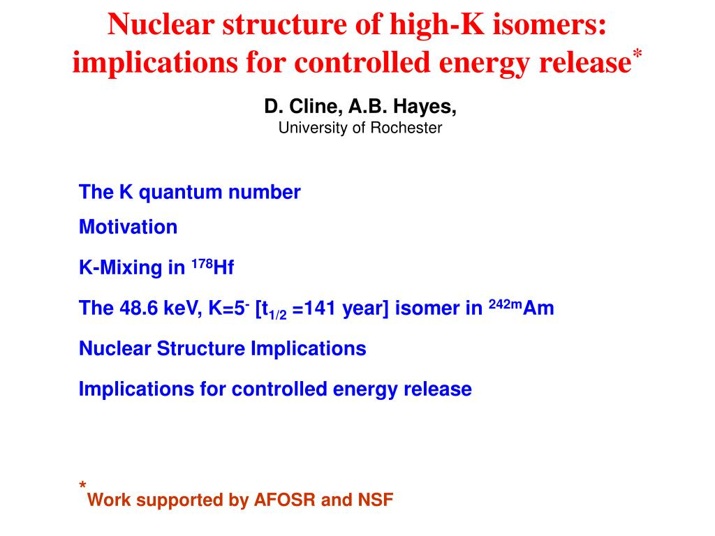 nuclear structure of high k isomers implications for controlled energy release l.