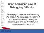 brian kernighan law of debugging difficulty