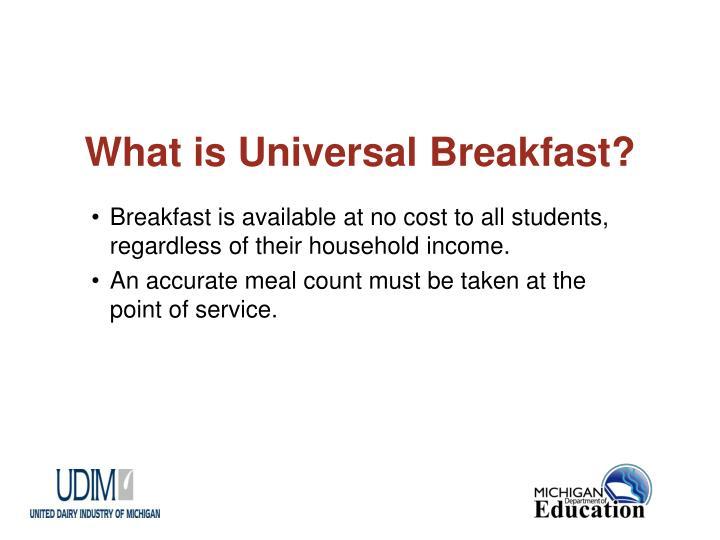 What is universal breakfast