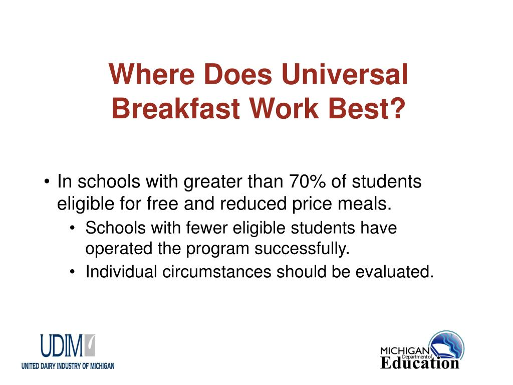 Where Does Universal Breakfast Work Best?