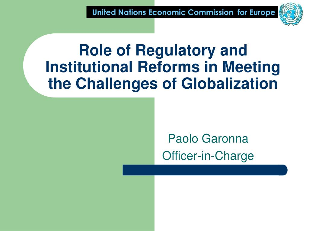 role of regulatory and institutional reforms in meeting the challenges of globalization l.