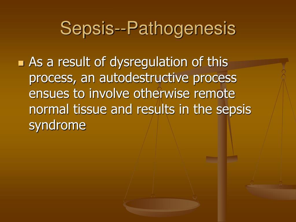 Sepsis--Pathogenesis