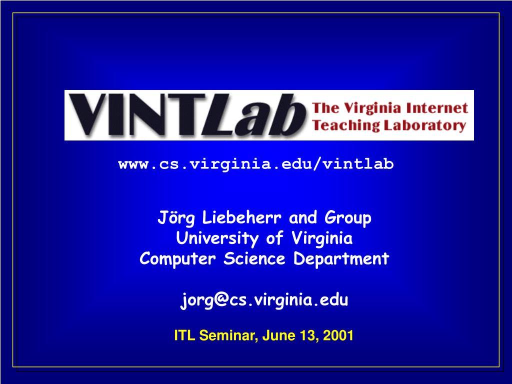 www cs virginia edu vintlab l.