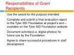 responsibilities of grant recipients