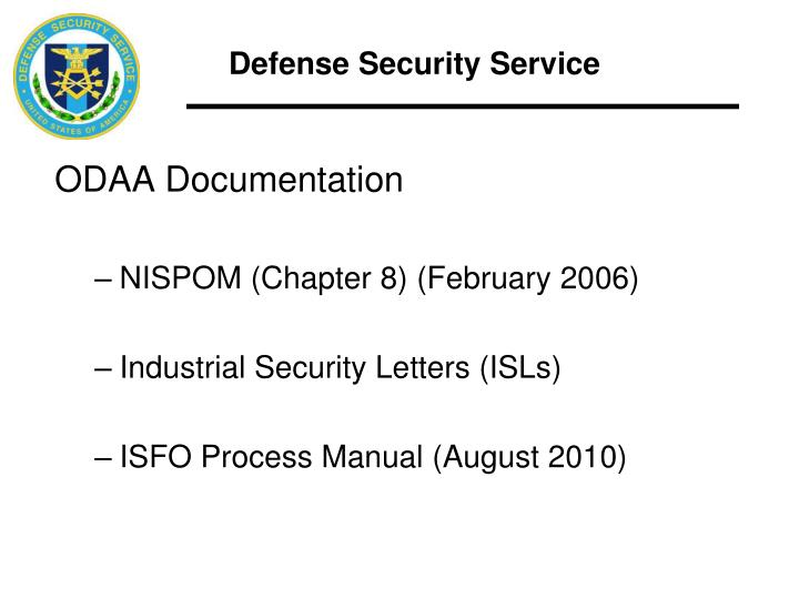 nispom Part 2 operations  sec 201 national industrial security program operating manual (a) the secretary of defense, in consultation with all affected agencies and with the concurrence of the secretary of energy, the nuclear regulatory commission, and the director of central intelligence, shall issue and maintain a national industrial security program operating manual (''manual''.