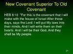 new covenant superior to old covenant