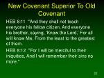 new covenant superior to old covenant22
