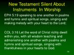new testament silent about instruments in worship14