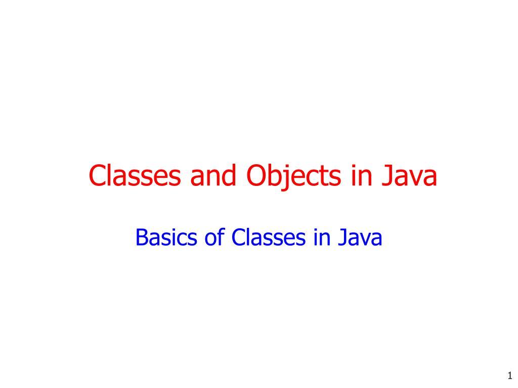 basics of classes in java l.