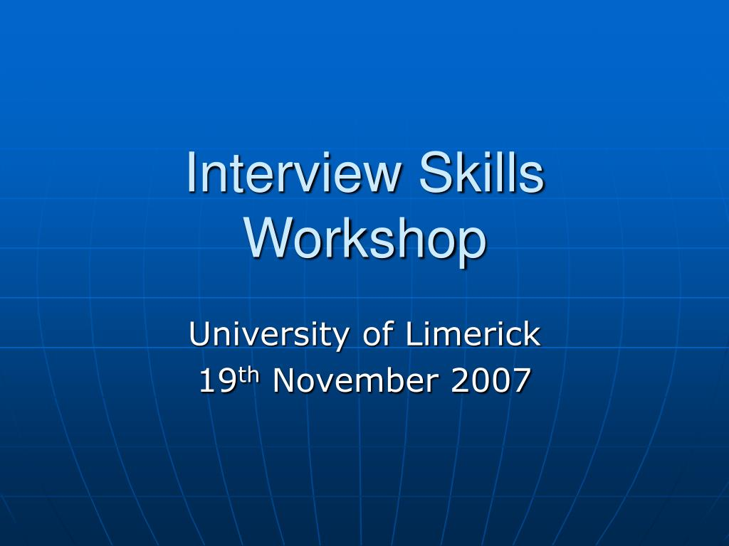 interview skills workshop l.