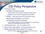 csi policy perspective