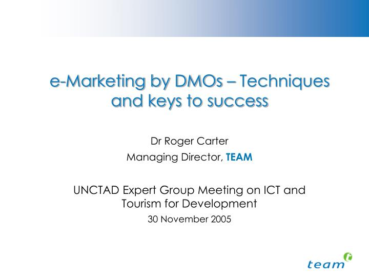 E marketing by dmos techniques and keys to success