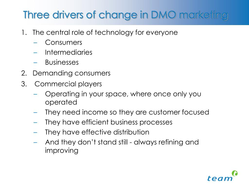 Three drivers of change in DMO marketing