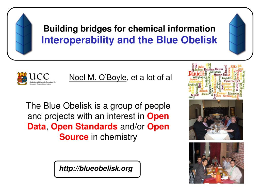 building bridges for chemical information interoperability and the blue obelisk l.