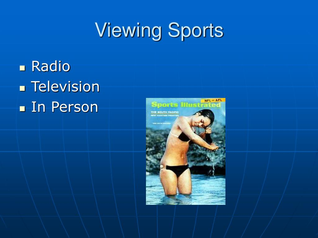 Viewing Sports