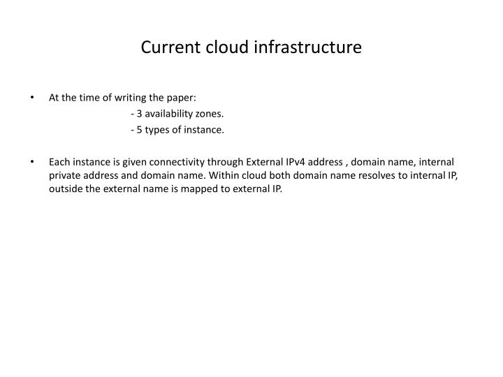 Current cloud infrastructure