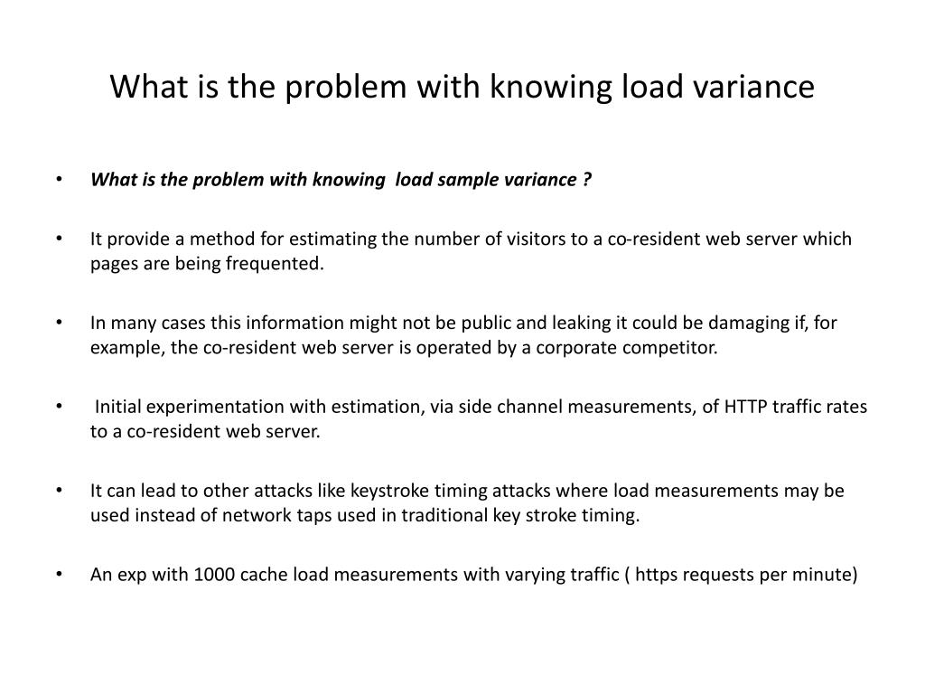 What is the problem with knowing load variance