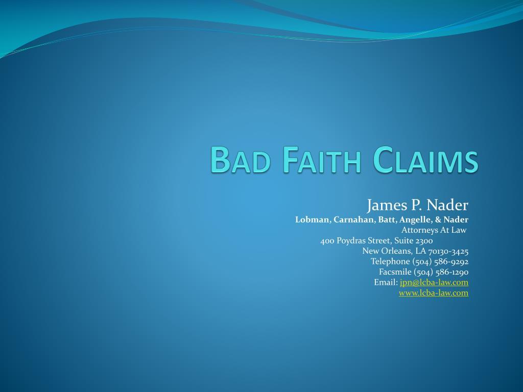 bad faith claims l.