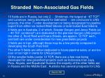 stranded non associated gas fields