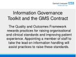 information governance toolkit and the gms contract15