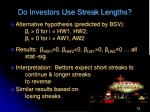 do investors use streak lengths33