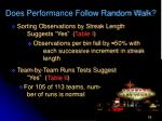does performance follow random walk