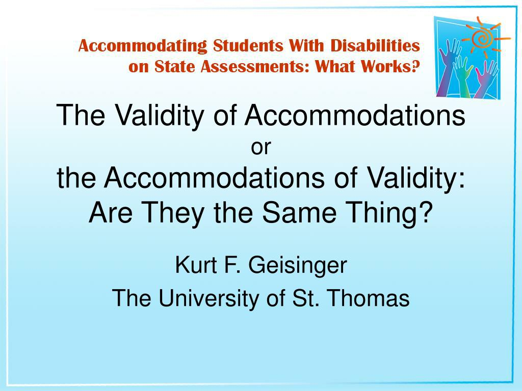 the validity of accommodations or the accommodations of validity are they the same thing l.