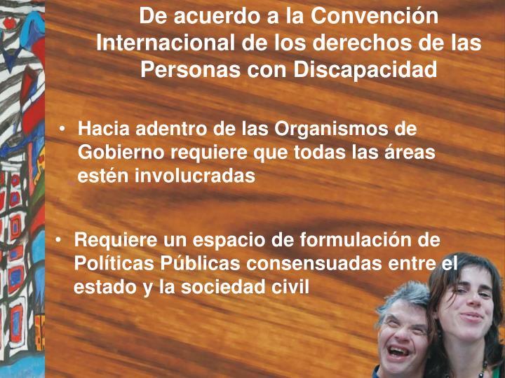 De acuerdo a la convenci n internacional de los derechos de las personas con discapacidad