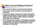 what is the pre goldberg procedure