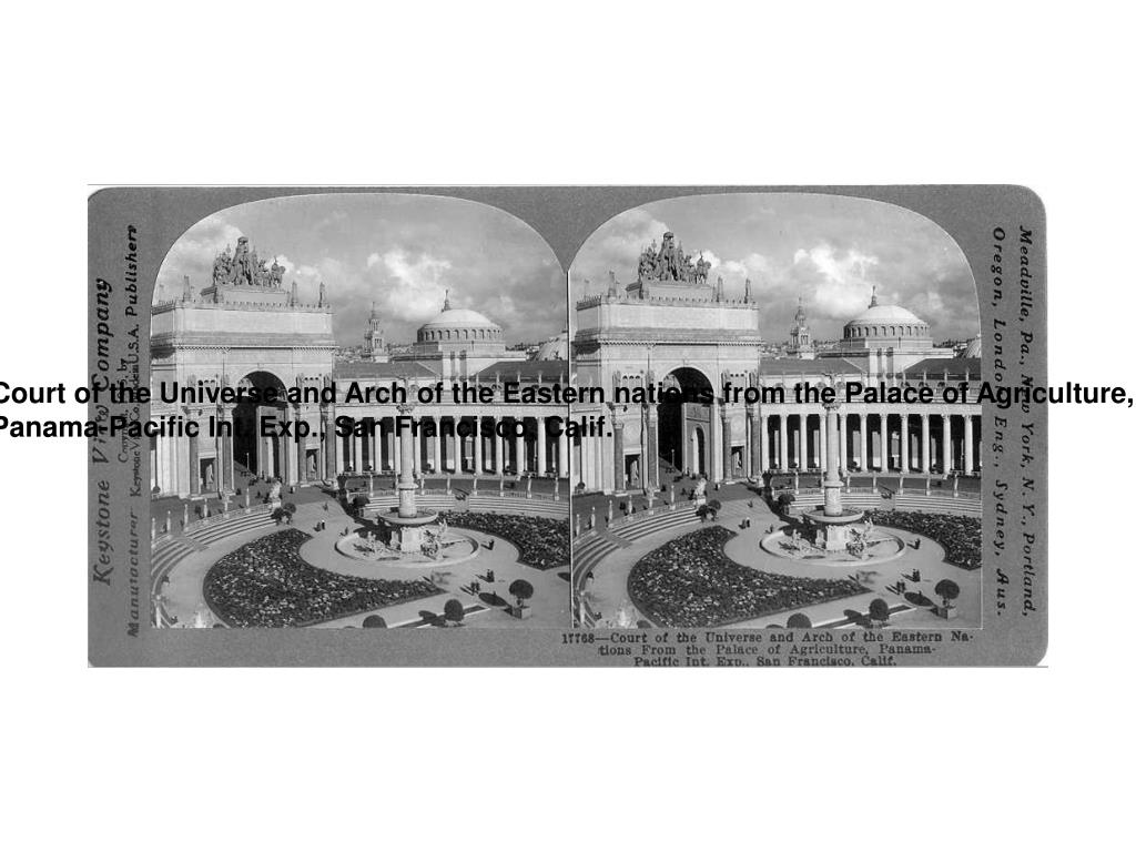 Court of the Universe and Arch of the Eastern nations from the Palace of Agriculture,