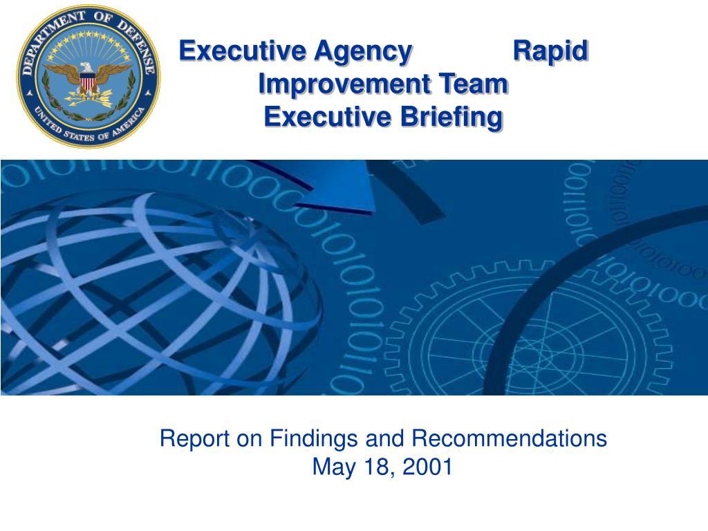 executive agency rapid improvement team executive briefing l.
