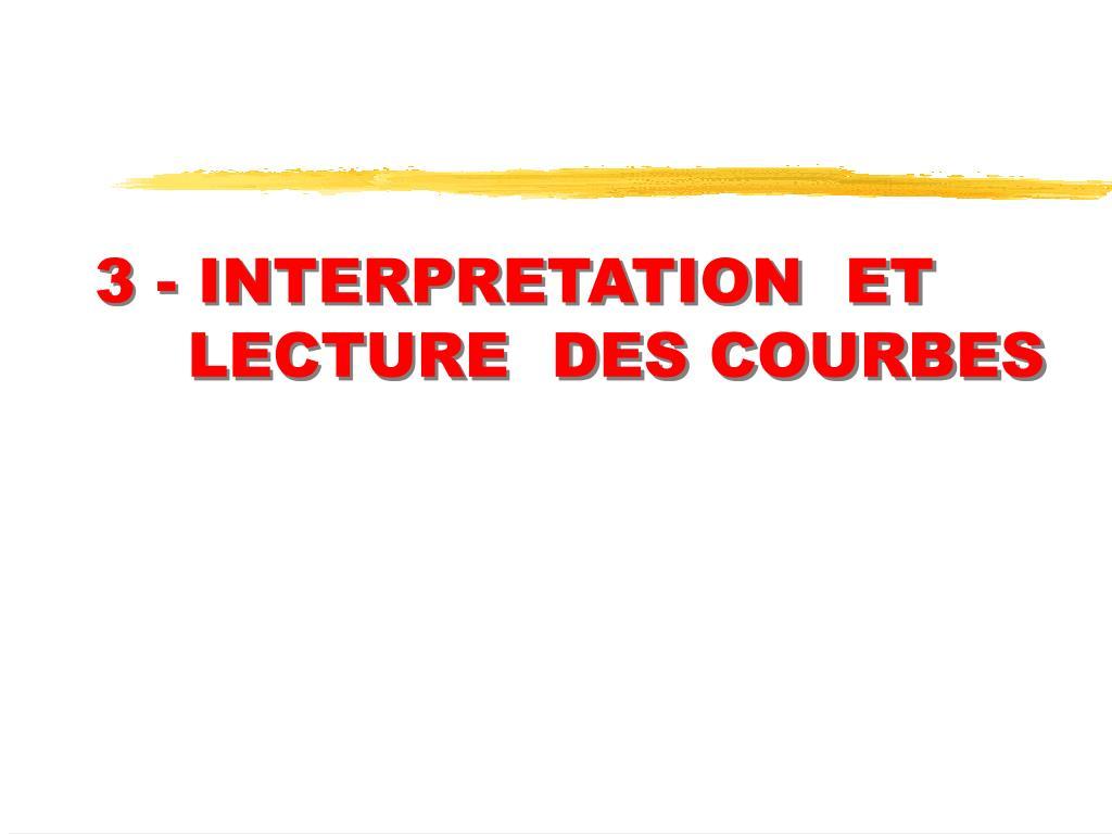 3 interpretation et lecture des courbes l.