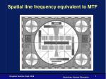 spatial line frequency equivalent to mtf