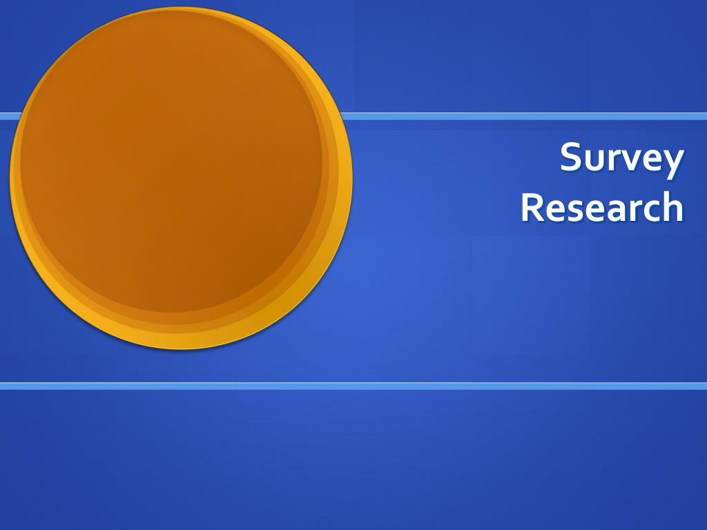 survey research l.
